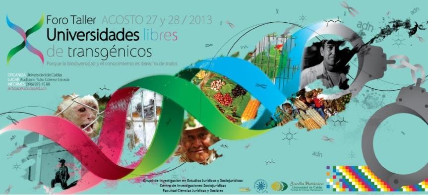 Foro Taller 2013 Universidad Libre de Transgenicos