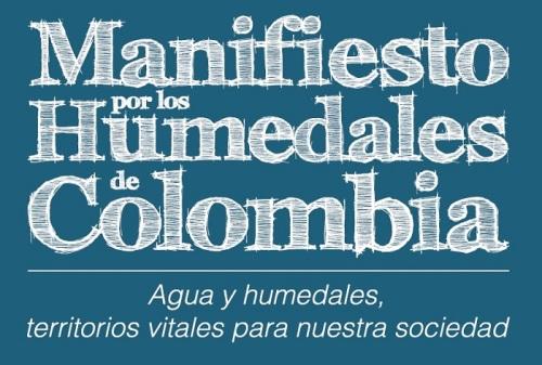 Manifiesto de Humedales por Colombia