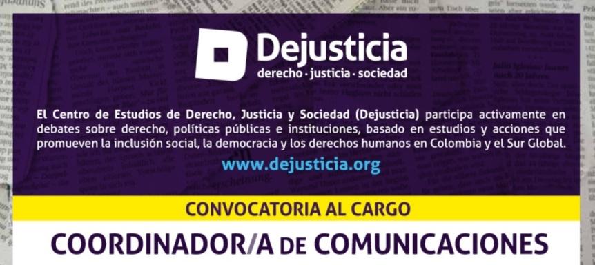 Convocatoria Comunicaciones Dejusticia