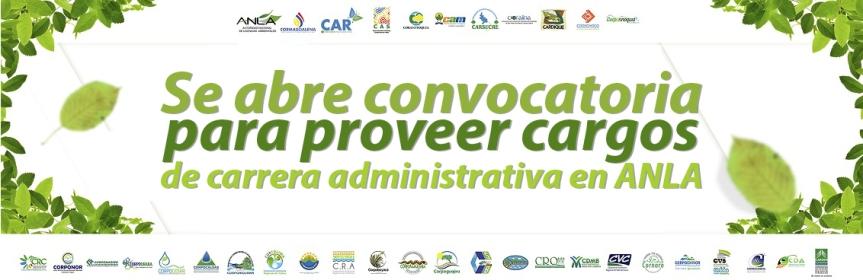 Autoridad Nacional de Licencias Ambientales (ANLA) proveerá 52 empleos vacantes de CarreraAdministrativa
