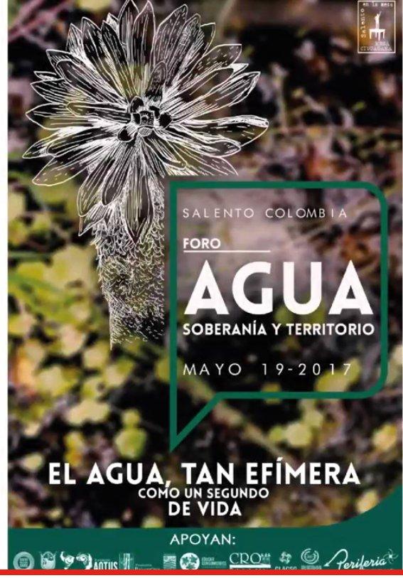 Invitación foro Agua, Soberanía y Territorio en Salento,Quindío