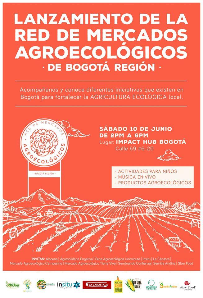 Lanzamiento de la red de mercados agroecológicos de la regiónBogotá