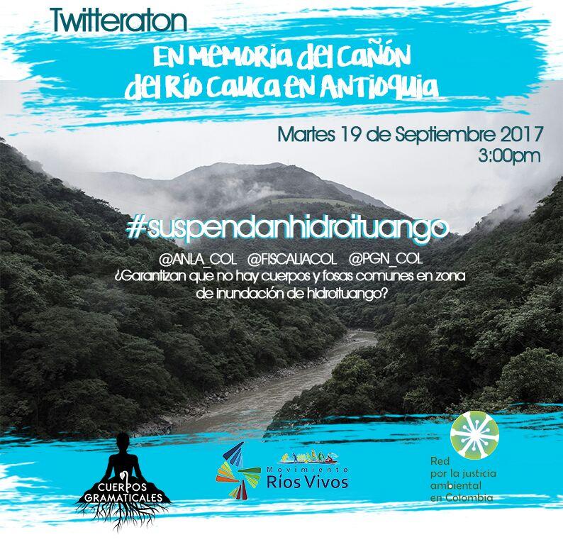 Este martes 19 de septiembre twitteratón #suspendanhidroituango