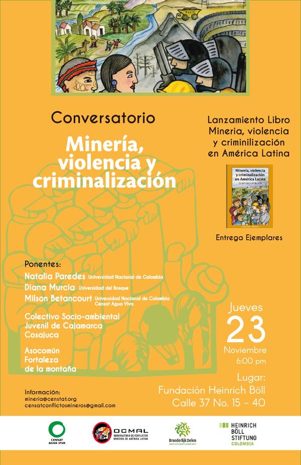 Conversatorio: Minería, violencia ycriminalización