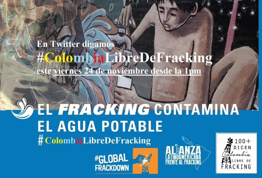 Twitteratón #ColombiaLibreDeFracking HOY viernes 24 de noviembre desde la1pm