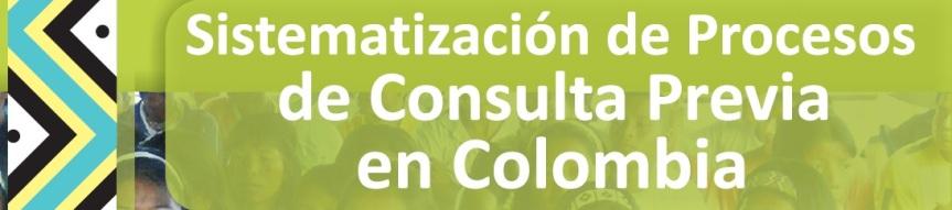 Sistematización de procesos de Consulta Previa enColombia