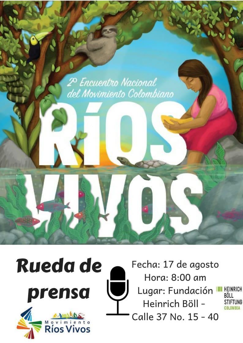 Rueda de prensa: Movimiento RíosVivos